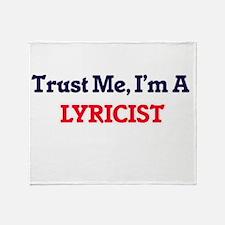 Trust me, I'm a Lyricist Throw Blanket