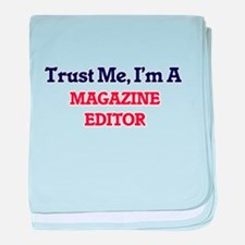 Trust me, I'm a Magazine Editor baby blanket