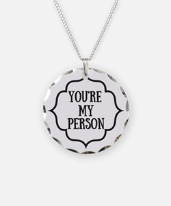 You Are My Person Necklace