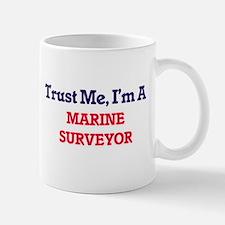 Trust me, I'm a Marine Surveyor Mugs