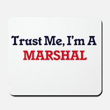 Trust me, I'm a Marshal Mousepad