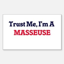 Trust me, I'm a Masseuse Decal