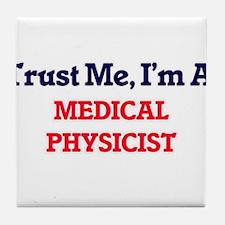 Trust me, I'm a Medical Physicist Tile Coaster