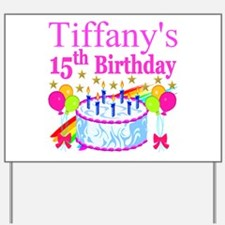 PERSONALIZED 15TH Yard Sign