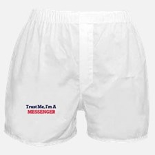 Trust me, I'm a Messenger Boxer Shorts