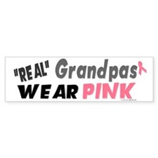 """Real"" Grandpas Wear Pink 1 Bumper Bumper Sticker"