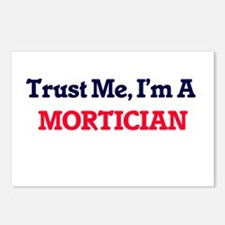 Trust me, I'm a Mortician Postcards (Package of 8)
