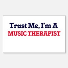 Trust me, I'm a Music Therapist Decal