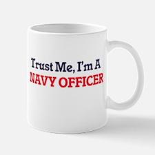 Trust me, I'm a Navy Officer Mugs