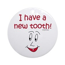 New Tooth! Ornament (Round)