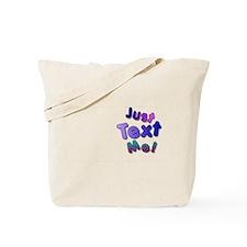 Unique Just text Tote Bag