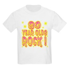 80 Year Olds Rock ! T-Shirt