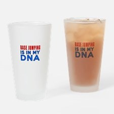 Base Jumping Is In My DNA Drinking Glass