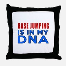 Base Jumping Is In My DNA Throw Pillow