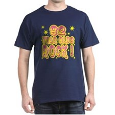 82 Year Olds Rock ! T-Shirt