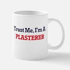 Trust me, I'm a Plasterer Mugs