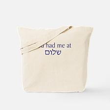 You had me at Shalom Tote Bag