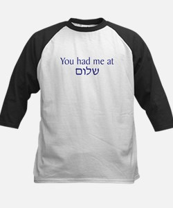 You had me at Shalom Tee