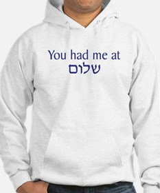 You had me at Shalom Hoodie