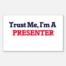 Trust me, I'm a Presenter Decal
