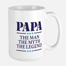 The Man Myth Legend Papa Mugs
