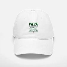 The Man Myth Legend Papa Fisherman Baseball Baseball Cap