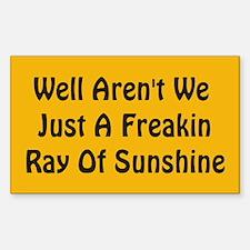 Freakin Ray of Sunshine Rectangle Decal