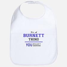 It's BURNETT thing, you wouldn't understand Bib