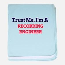 Trust me, I'm a Recording Engineer baby blanket