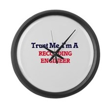 Trust me, I'm a Recording Enginee Large Wall Clock