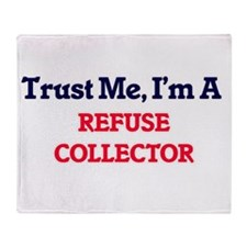 Trust me, I'm a Refuse Collector Throw Blanket
