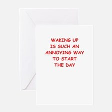 waking up Greeting Cards