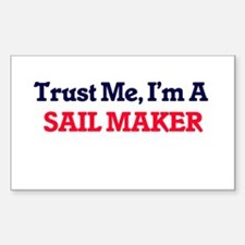 Trust me, I'm a Sail Maker Decal