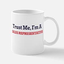 Trust me, I'm a Sales Representative Mugs