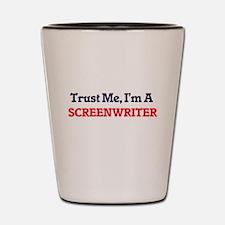 Trust me, I'm a Screenwriter Shot Glass