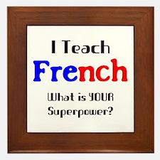 teach french Framed Tile