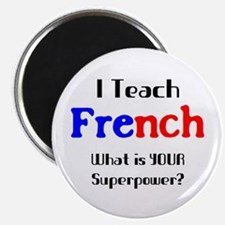 """teach french 2.25"""" Magnet"""