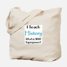 teach history Tote Bag