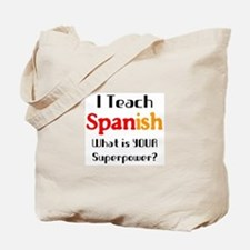 teach spanish Tote Bag