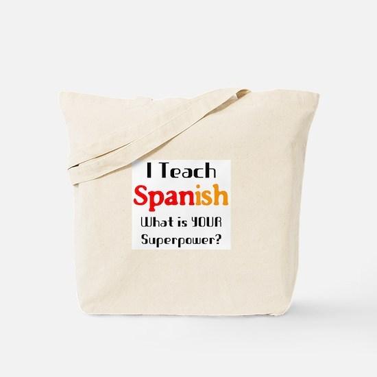 teach spanish Tote Bag