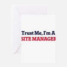 Trust me, I'm a Site Manager Greeting Cards