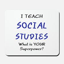 teach social studies Mousepad