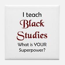 black studies Tile Coaster