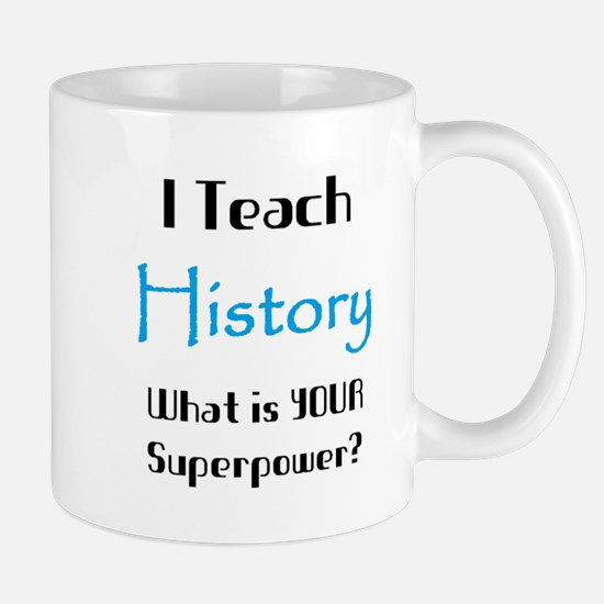 teach history Mug