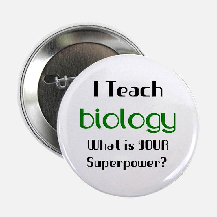 """teach biology 2.25"""" Button"""