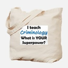 teach criminology Tote Bag