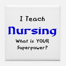 teach nursing Tile Coaster
