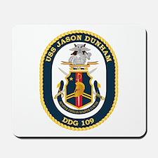 USS Jason Dunham - DDG-109 Mousepad