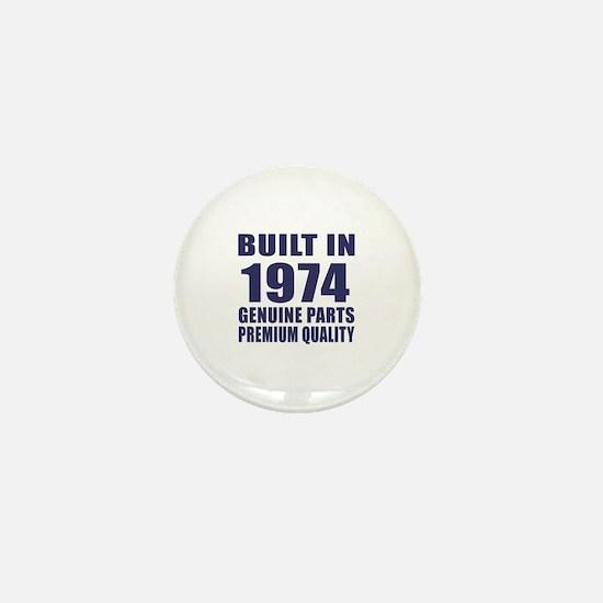 Built In 1974 Mini Button