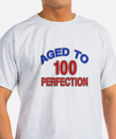 100 Aged To Perfection T-Shirt